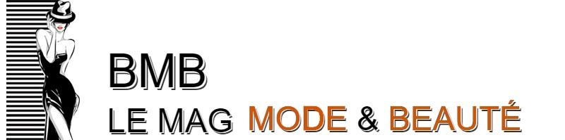 BMB – Le Mag Mode & Beauté